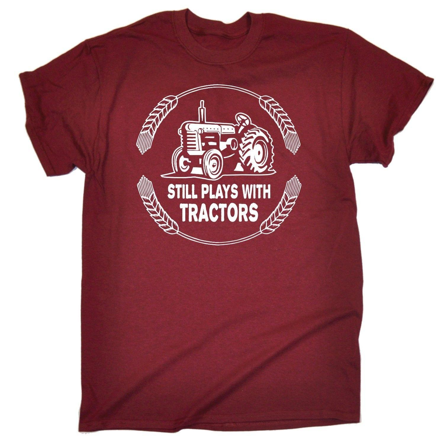 Still Plays With Tractors T-SHIRT Tee Farmer Farming Hand Funny birthday gift Short Sleeve Plus Size t-shirt