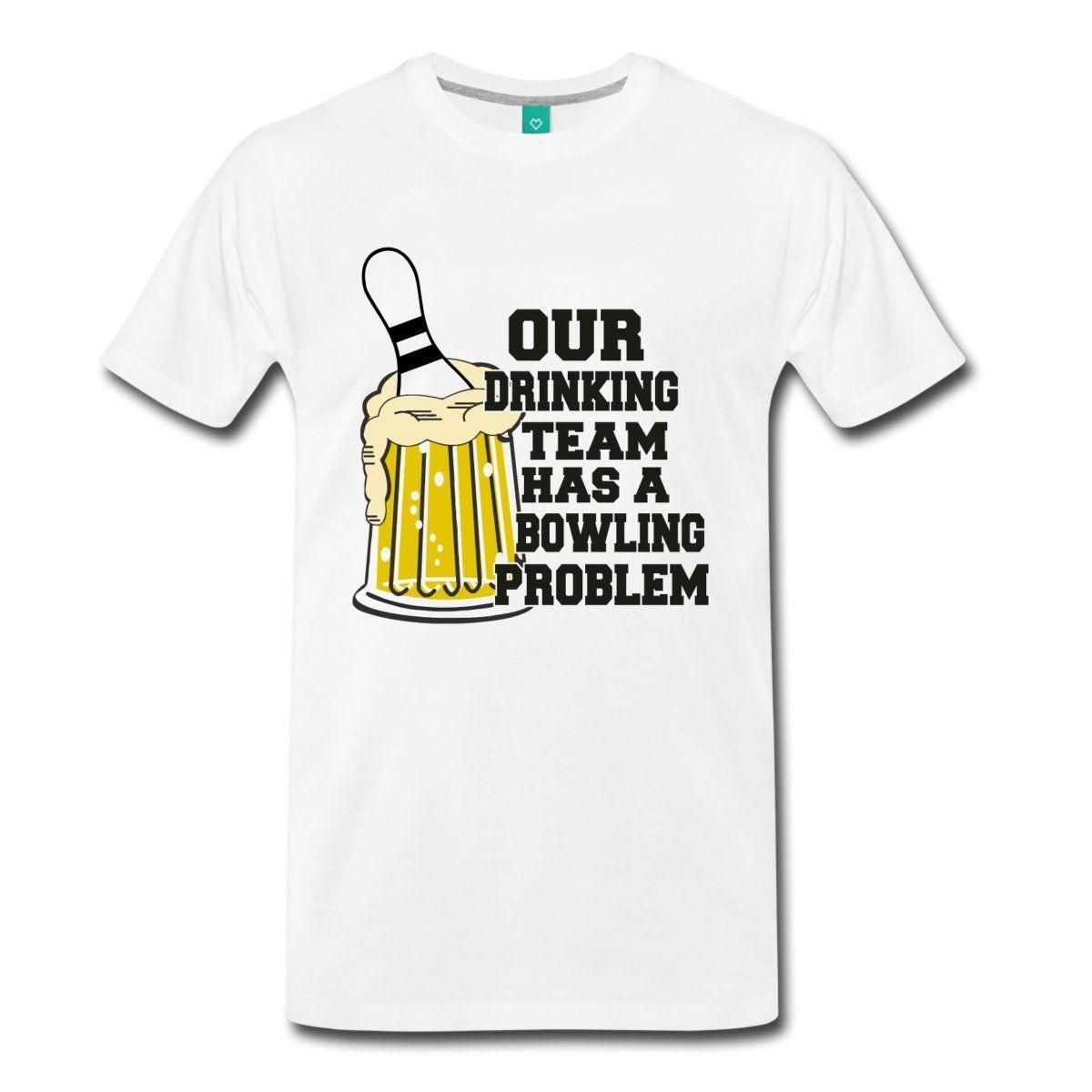 c0c73ecc Bowlinger Quote Drinking Team With Bowlinger Problem Men's T-shirt New  Fashion Mens Short Sleeve Tshirt Cotton T Shirts