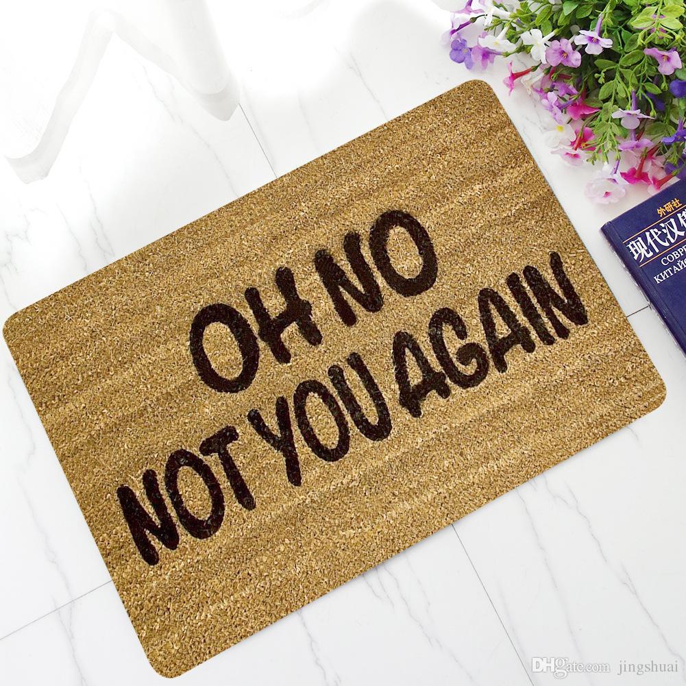OH No Not You Again Customized Entrance Floor Mat Non-slip Doormat New Arrivals Door Mat Outdoor Indoor Rubber Mat