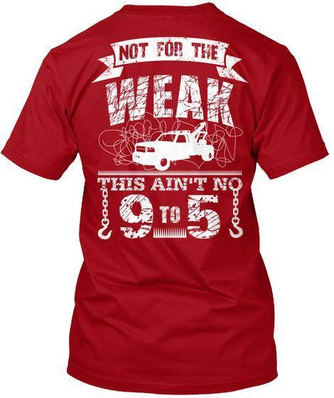 892375292 Ed Tow Truck Driver Not For The Weak This Ain'T No 9 Hanes Tagless Tee T  Shirt T Shirt Deals Humor Shirts From Amesion34, $12.08  DHgate.Com