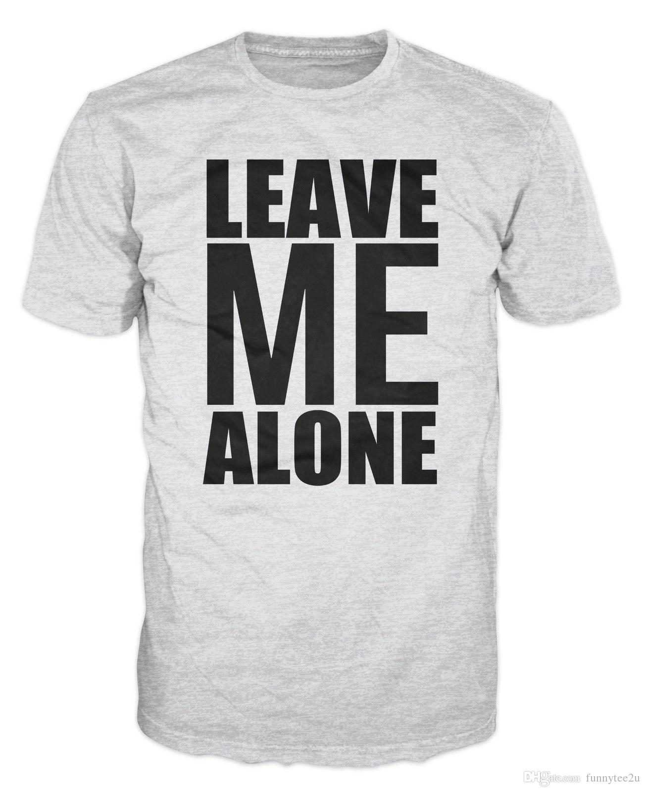 9a6e1c8b1 Leave Me Alone Gym Fitness Workout Training T-Shirt Tees Shirt Men's Brand  Clothing Short Sleeve Crewneck Cotton Big Size Team T-Shirts