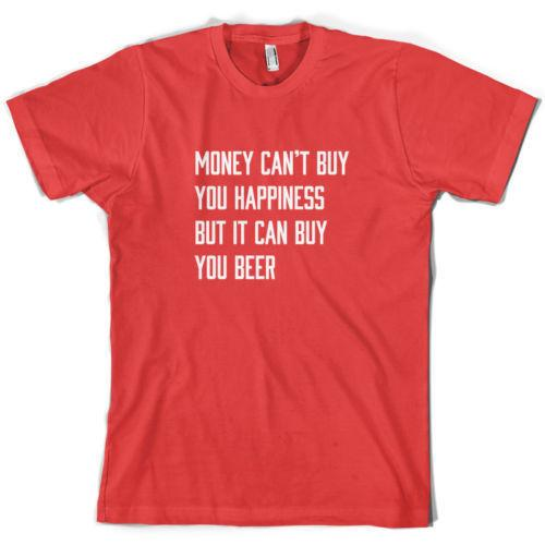 6e62bf8b0 Money Can't Buy Happiness It Can Buy Beer - Mens t-Shirt - 10 Colours -  Drinking