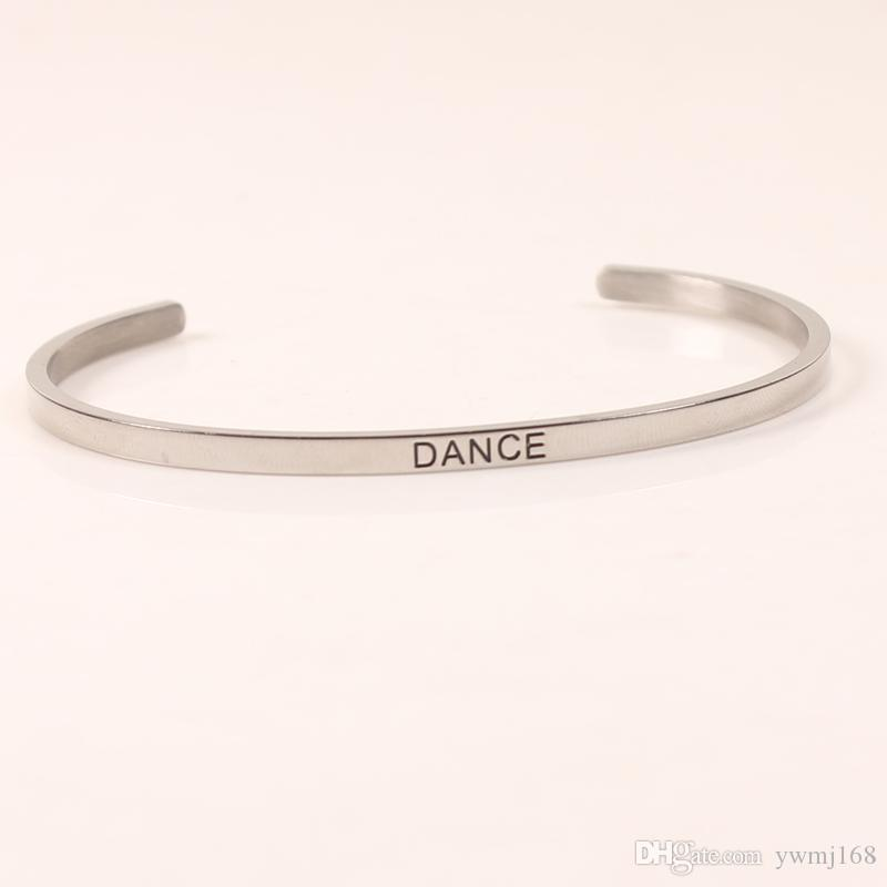 New Arrival DANCE Stainless Steel Engraved Positive Inspirational Quote Stamped Cuff Mantra Bracelet Bangle For Women Best Gifts