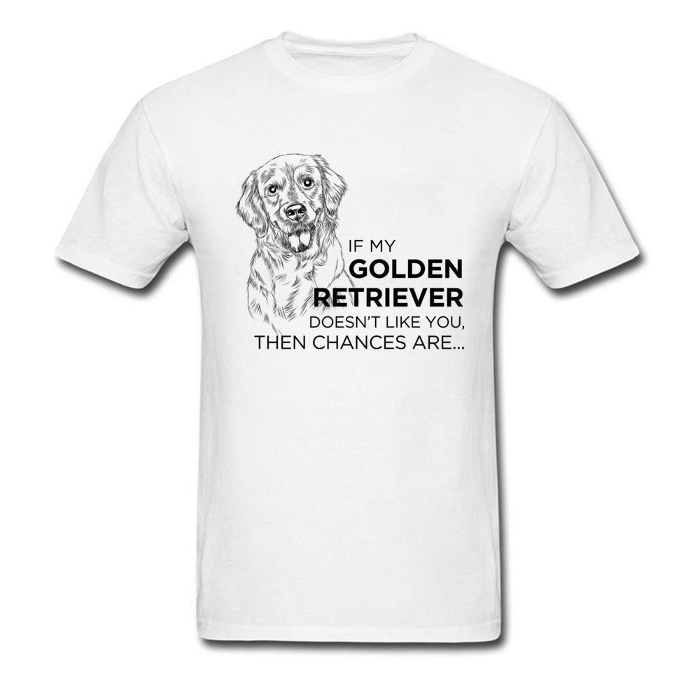 dc424dcbb0 My Golden Retriever Men Tshirts Funny T Shirt Customized T Shirt Pet Dog  Lover Tops Tees Simple Letter Clothes Print White Shirt Buy T Shirt Designs  ...