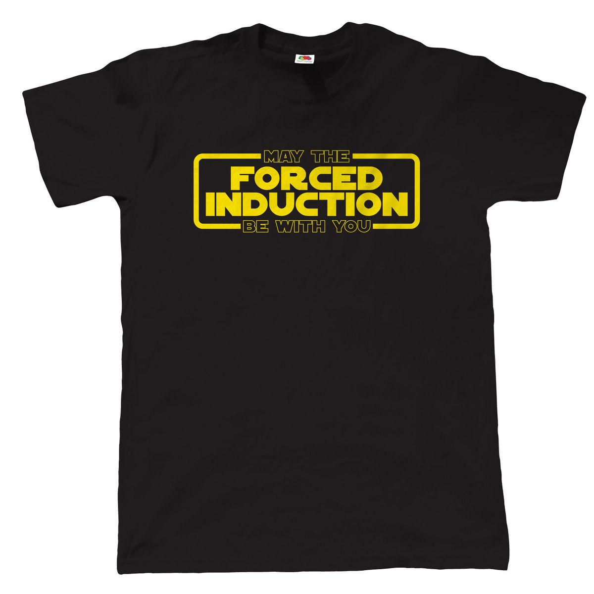 May The Gezwungen Induktion Be with You T-Shirt - Turbo TDi GTi JDM Fokus-ST RS Men'S Funny Harajuku T Shirt Top Tee