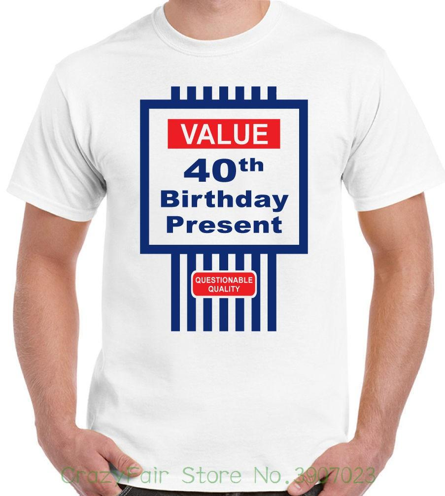 Mens Funny 40th Birthday T Shirt Tesco Value Style Hot New 2018 Summer Fashion Shirts Rude Trendy From Crazyfairstore