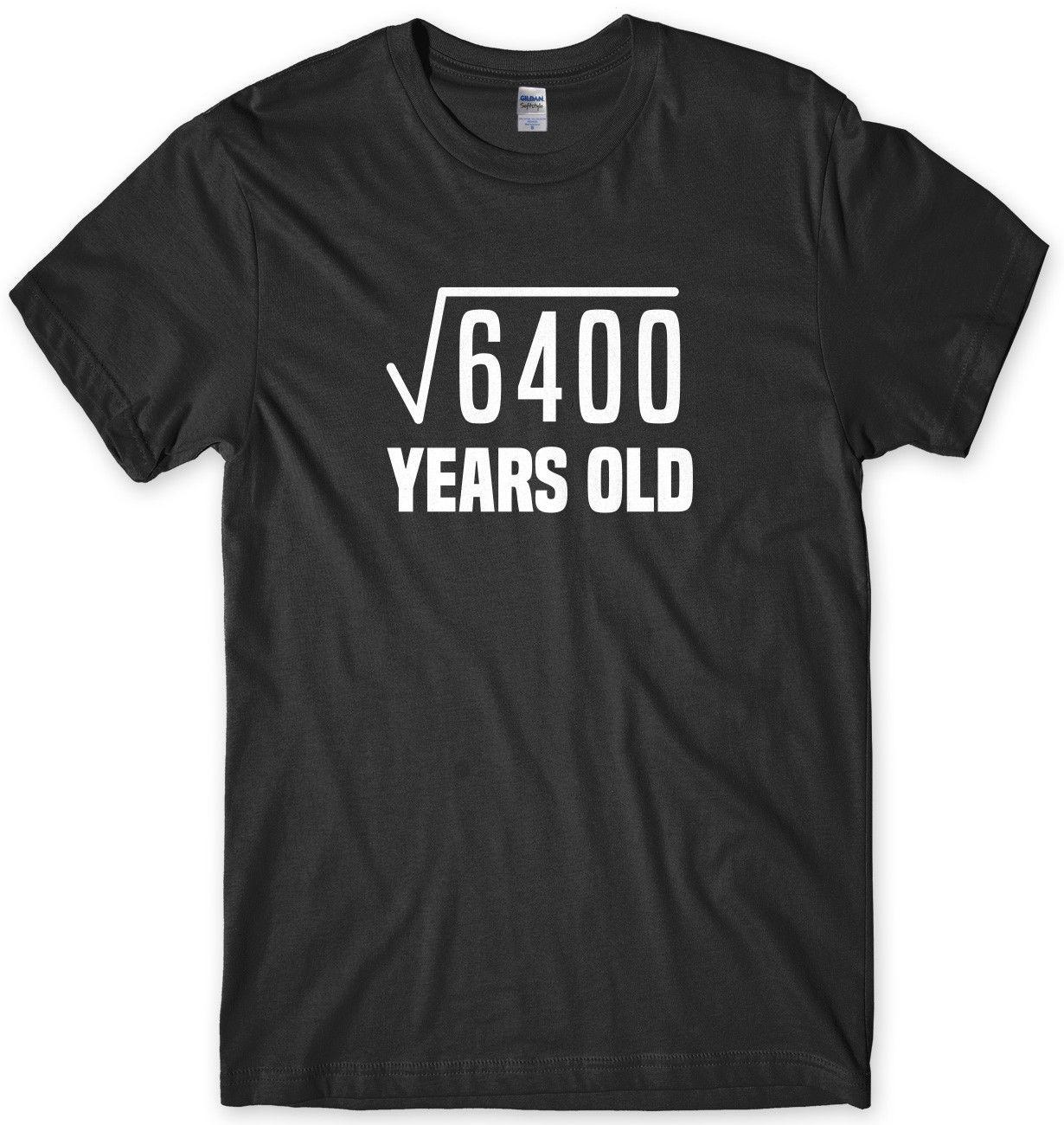 80th Birthday Tee Square Root Maths Funny Mens Unisex T Shirt Casual Gift Band Shirts Designs From Noveltgifts 1028