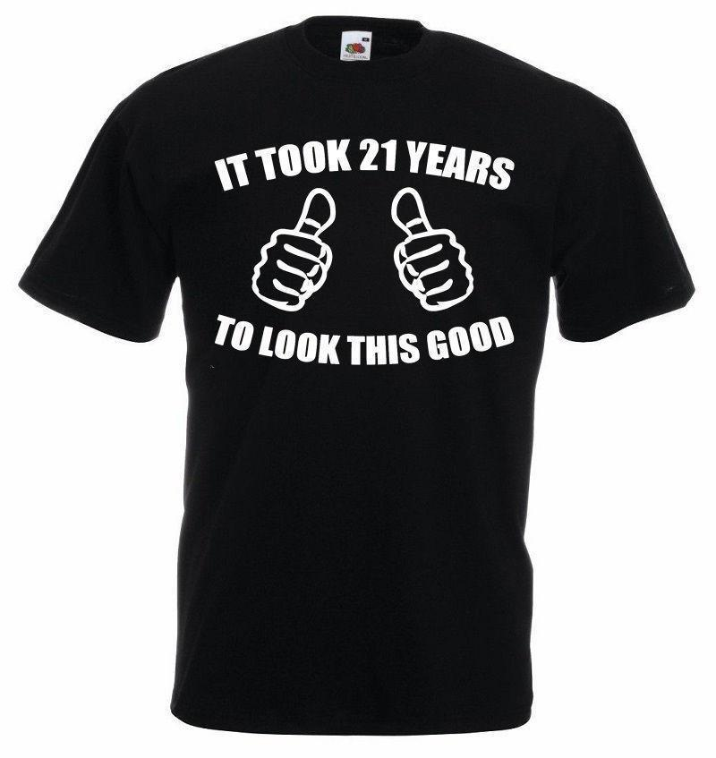 It Took 21 Years T Shirt Mens 21st Birthday Gifts Gift Ideas For Men Buy Online Shirts Make Tee From Lijian55 1208
