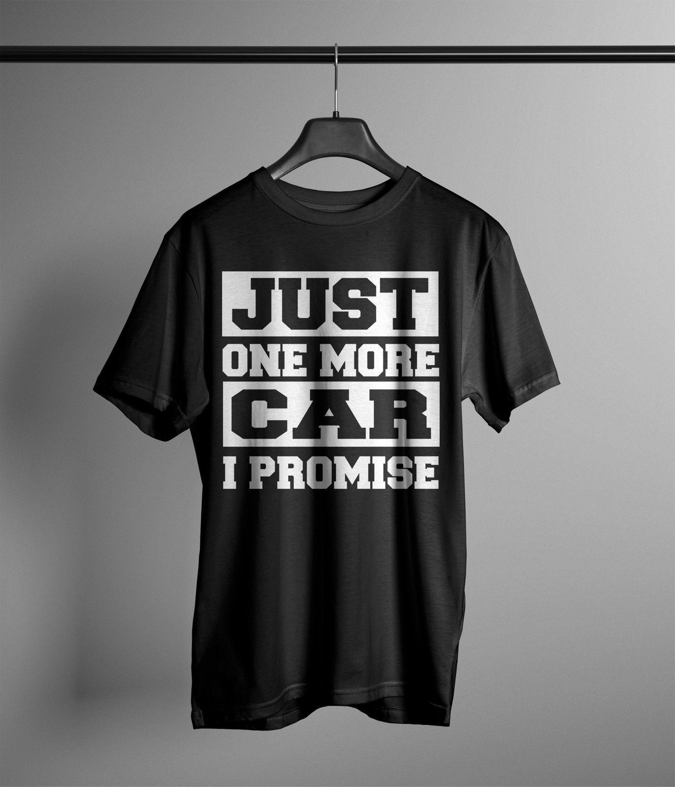 3e8019882 Just One More Car I Promise Shirt Kfz Collector Cars Auto Vintage Sammler  Worlds Funniest T Shirts Cool Tee Shirts Cheap From Fuyastore, $24.2|  DHgate.Com