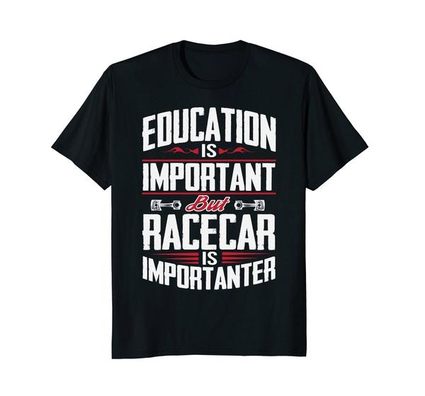bc43a48d Funny Drag Racing Car Racing T Shirt Education Is Important Men T Shirt  Really Cool Sweatshirts The Following T Shirts From Sendit, $31.48|  DHgate.Com