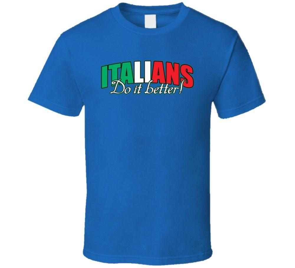 Team Italy Italians Do It Better Soccer T Shirt Design T Shirts