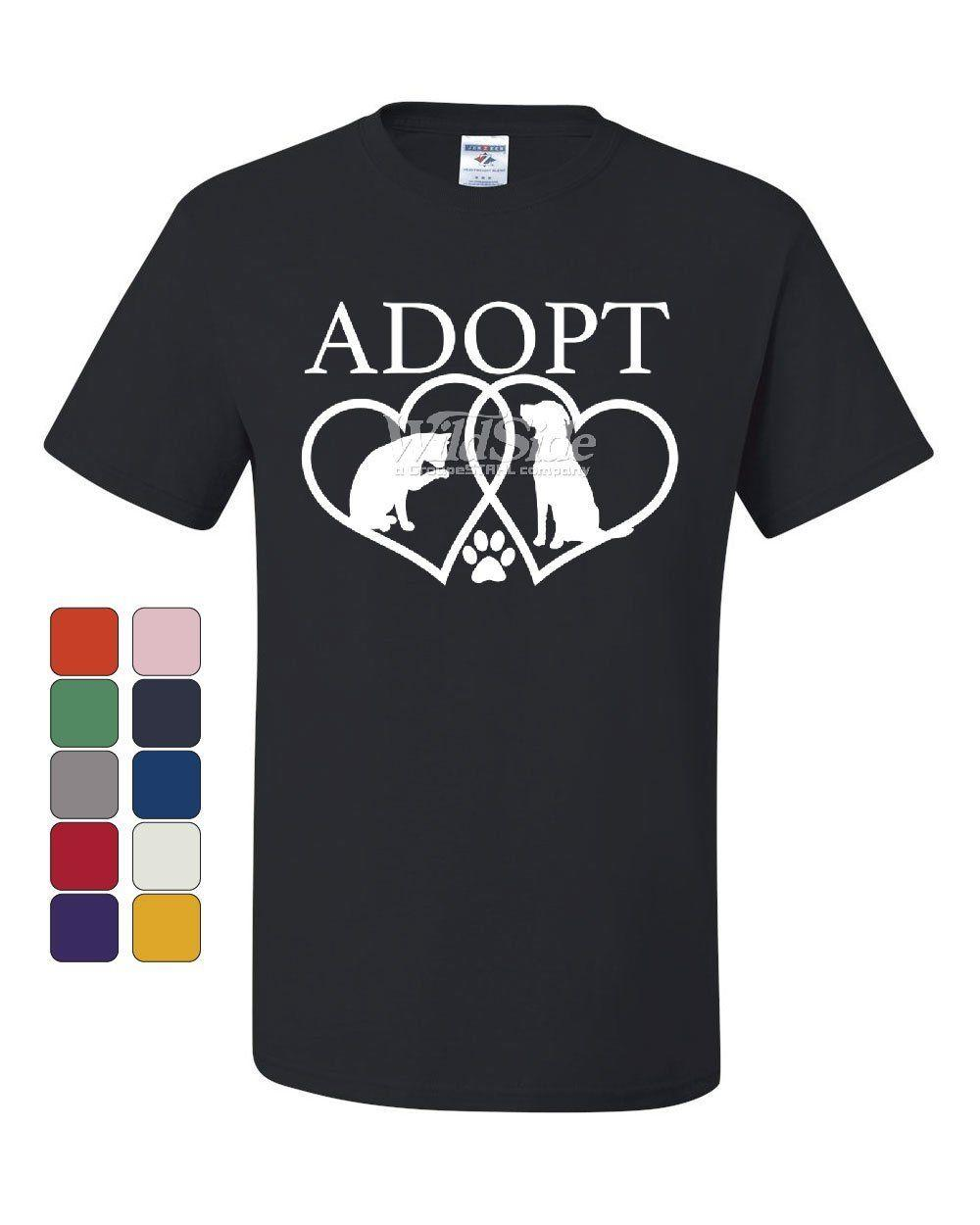 5c28eab5c870 Adopt Pets T Shirt Cat Dog Kitten Puppy Adoption Animal Rescue Tee  ShirtFunny Unisex Casual Tshirt Gift One Day Only T Shirts Limited T Shirts  24 Hours From ...
