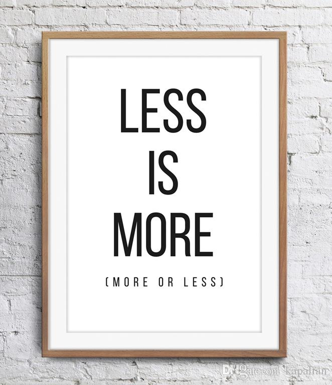 2019 Motivational Inspirational Quotes Less Is More Art Poster Wall