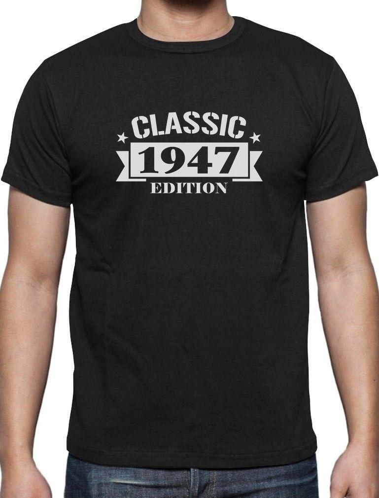 Classic 1947 Edition 70th Birthday Gift T Shirt Retirement Shirts From Jc09 1271