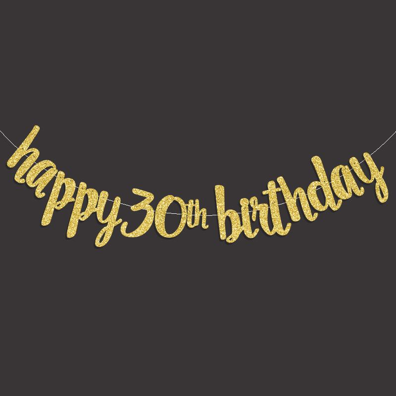 2019 2017 Popular Gold Black Silver Glitter Happy 30th Birthday Banner Thirty Anniversary Party Decor 30 Decorations From Gor2don