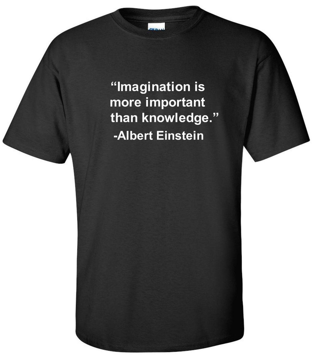 ALBERT EINSTEIN IMAGINATION KNOWLEDGE QUOTE T-SHIRT TEACHER TEE SHIRT