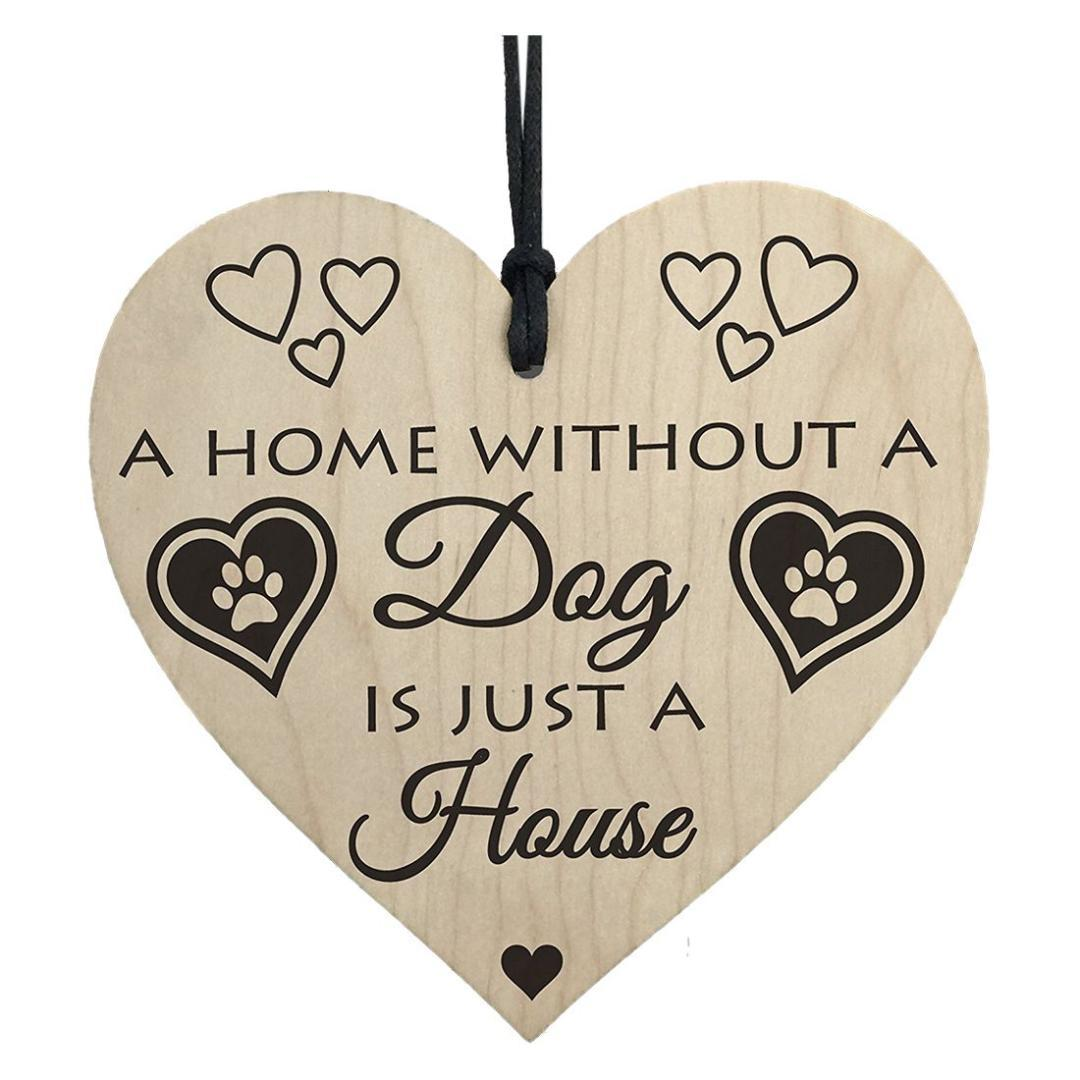 2019 hot sale home without a dog is just a house wooden hanging heart shaped plaque gift sign from greenliv 33 6 dhgate com