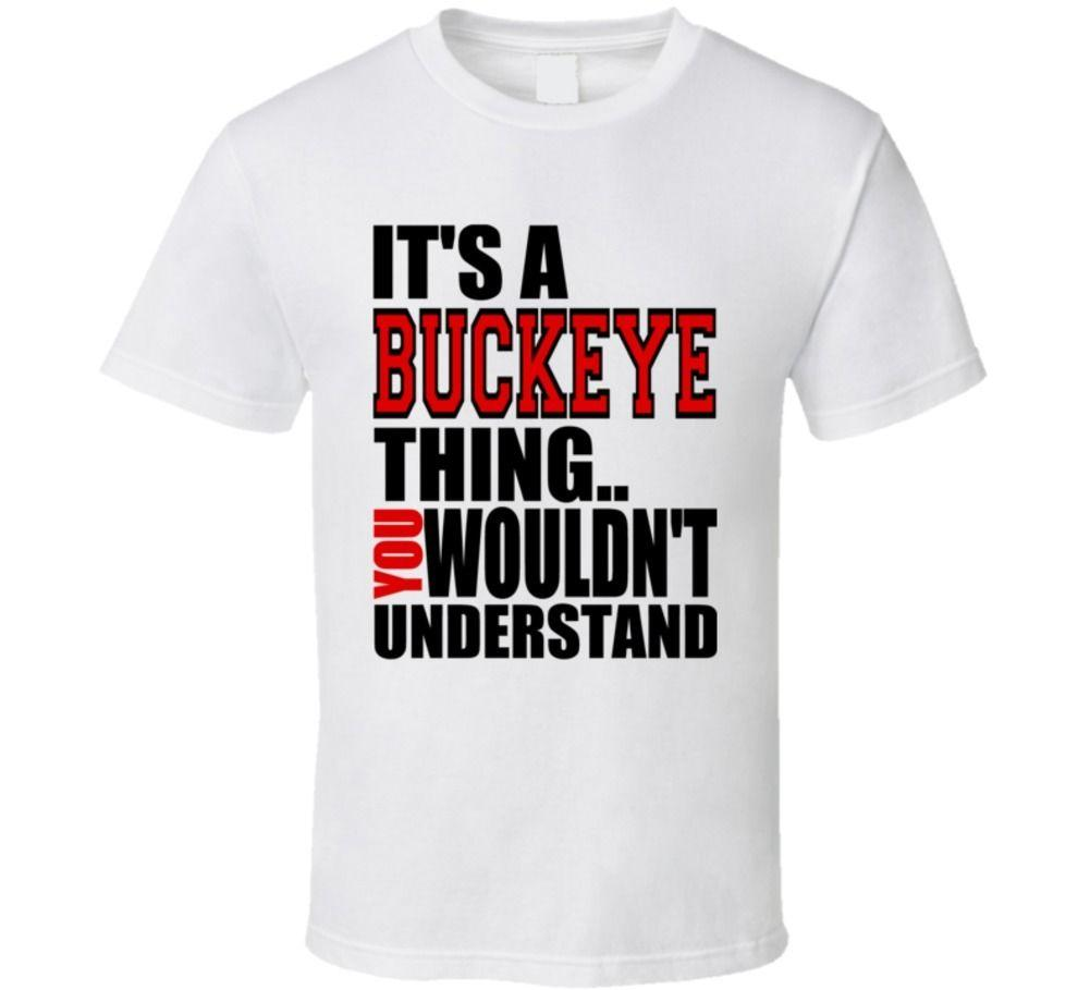 College Football T Shirt Designs | Its A Ohio Thing You Wouldnt Understand College Football Fan T Shirt