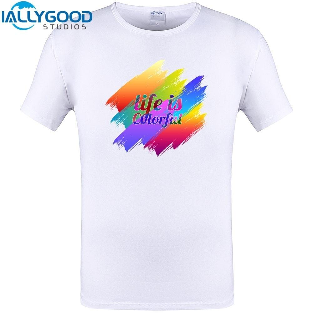 Life Is Colorful Graphic Cool Design T Shirt New Arrival Summer