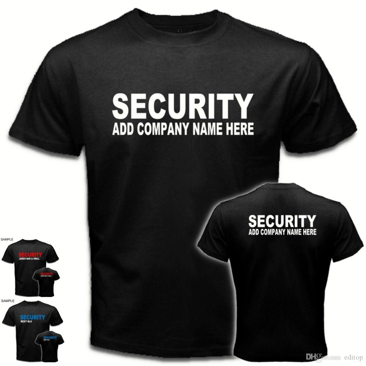 Add Your Company Name  Custom Personalized SECURITY Bar Club Staff Tees T  SHIRT T Shirts In A Day Awesome Tee Shirt Designs From Editop 9cca1fbc3098