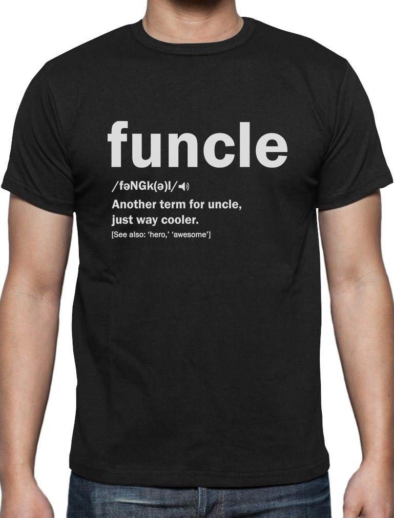 f8c07ba7d7 Funny Uncle Funcle Definition Gift For Humor Holiday Christmas T Shirt S  3xl Sleeve Tee Shirt Homme T Shirt Top Tee Funny T Shirt Sites Crazy T Shirt  ...