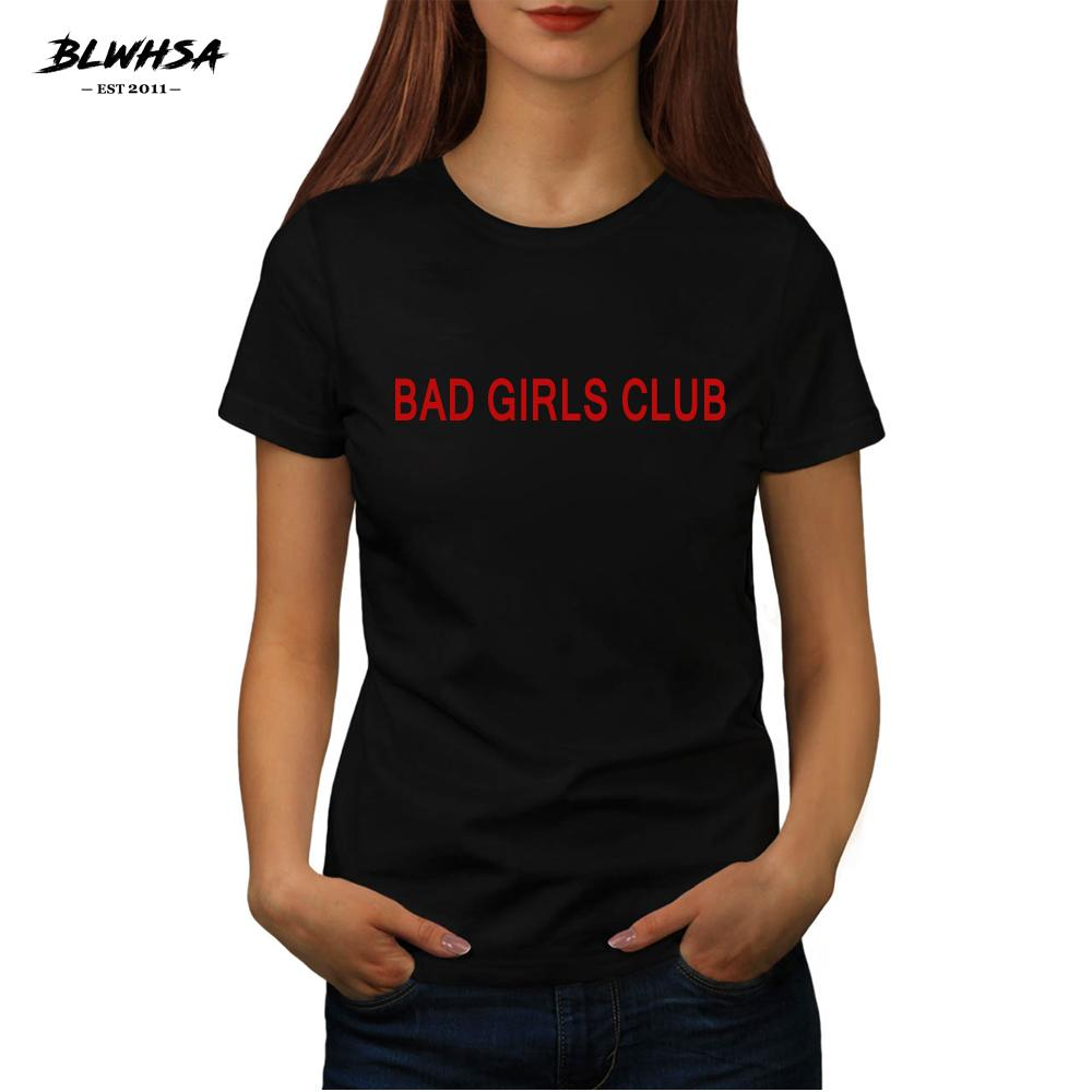 121e2f7d737c Women s Tee Blwhsa T Shirt Women Bad Girls Club Letter Print Summer ...