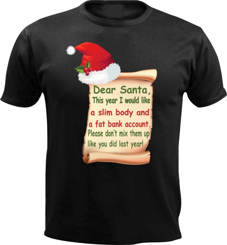 ca1f8bbd Dear Santa Christmas Slogan Present Men T Shirt Funny Gift Xmas Top New  Year Elf Mens Shirts Shirts For Men From Amesion75, $12.08| DHgate.Com