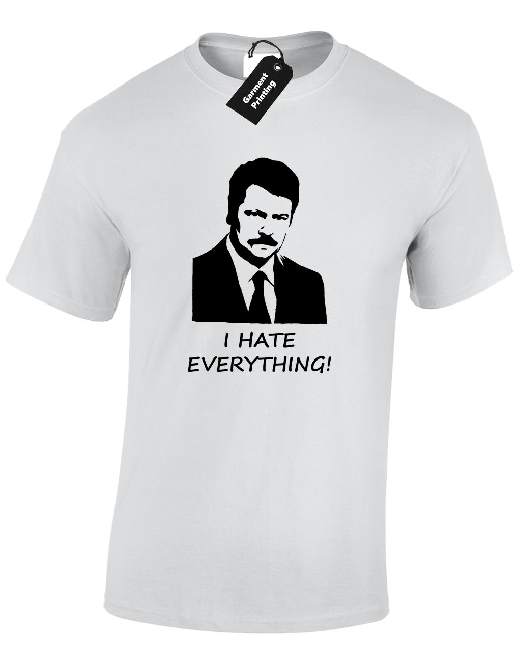 bae8cebe51ea RON SWANSON I HATE EVERYTHING MENS T SHIRT FUNNY PARKS RECREATION TOP S 5XL Short  Sleeve Plus Size T Shirt Funny T Shirts For Men Make T Shirts From ...