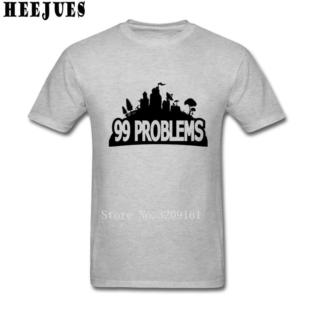 Unique Custom Made Mens T Shirts Cool Fortnite 99 Problems T Shirt