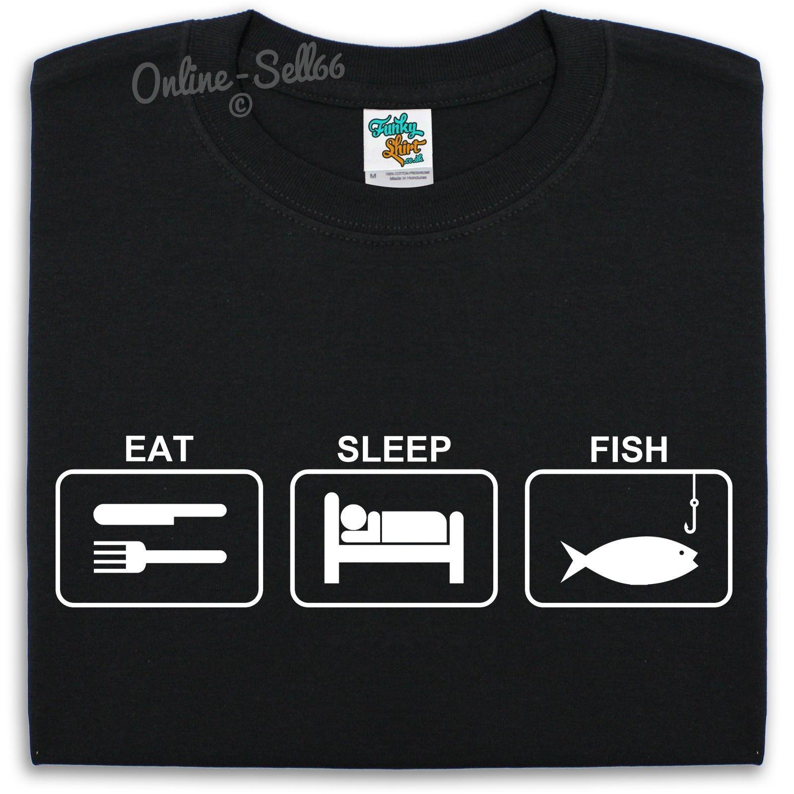 40f2ec00 Eat Sleep Fish T Shirt Mens Womens Kids Fishing Bait Night Fly Catch Fish  Rod Cool Casual Pride T Shirt Men Interesting Tee Shirts Shop For T Shirts  From ...
