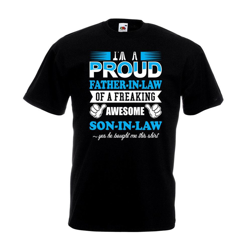 Proud Father In Law Son T Shirt Fathers Day Birthday Christmas Gift Dad Hip Hop Clothing Cotton Short Sleeve S Tees Shirts From Shirts2018