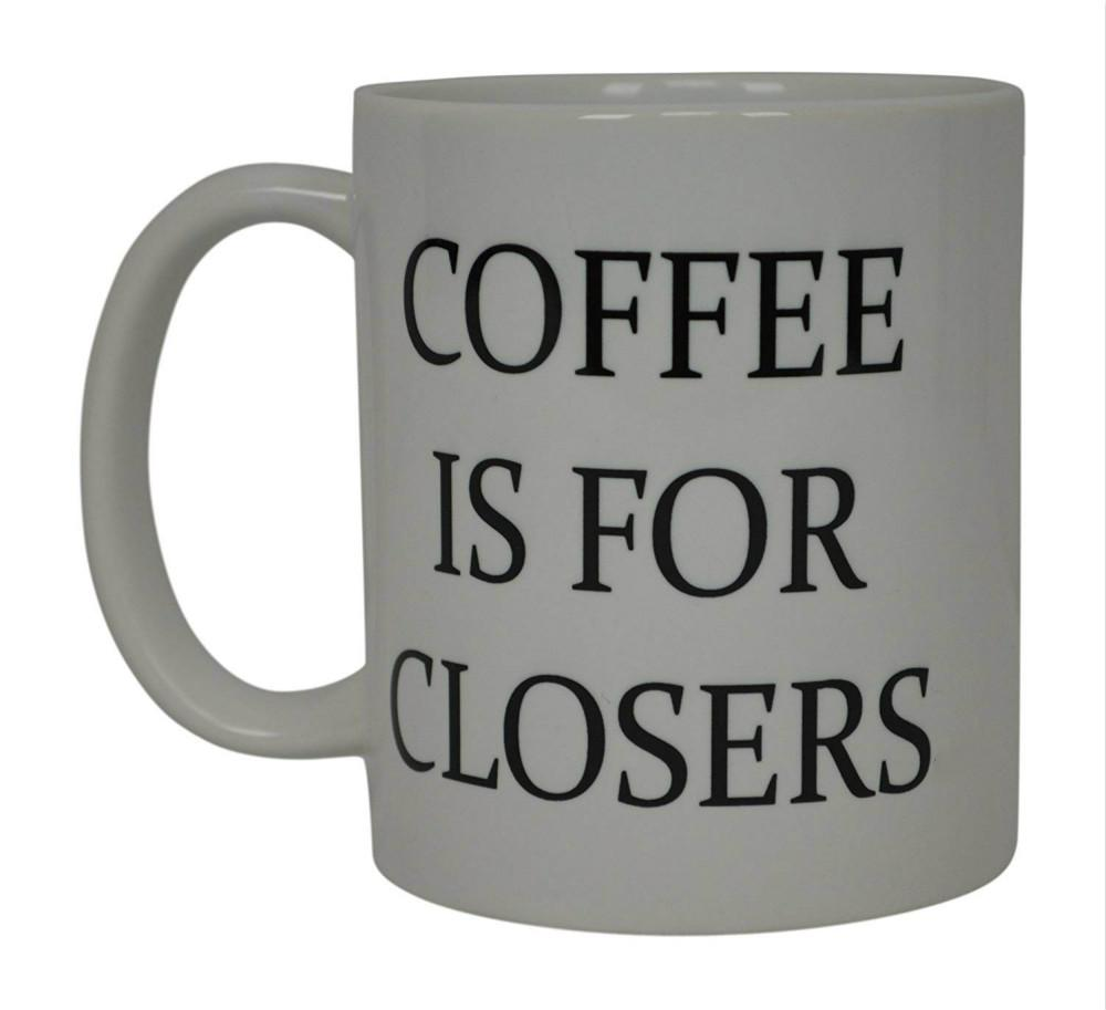 1a887054196 Coffee Is for Closers Best Funny Real Estate Agent Novelty Cup Gift Idea  For Men Women Office Employee Boss Coworkers
