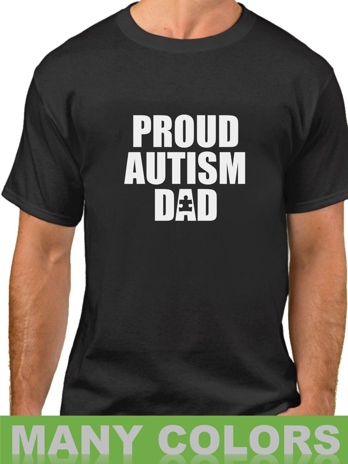 e31be0d8 Details Zu Proud Autism Dad Shirt Autistic Kid Awareness T Shirt Fathers  Day Support Tee Funny Unisex Tee Clothes T Shirt Crazy T Shirts Designs  From ...