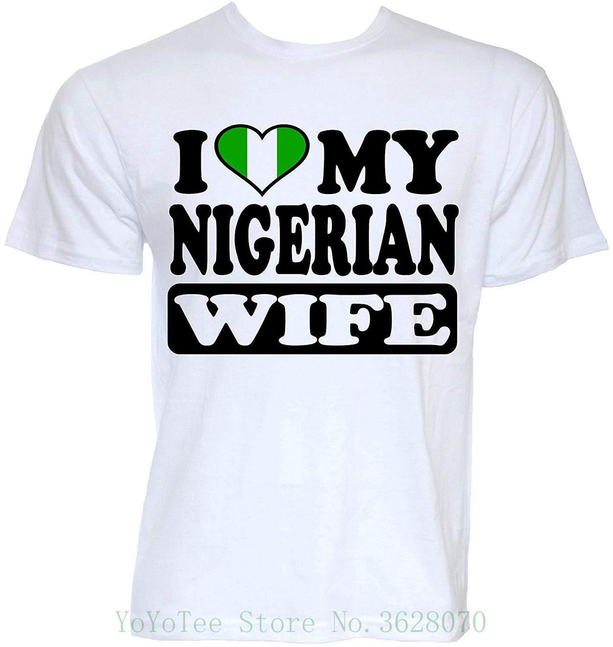 4c52df63ea Beat Tees Clothing Mens Funny Cool Novelty Nigerian Wife Nigeria Flag  Slogan Joke Gifts T Shirts Print Cotton High Quality Very Funny T Shirts  Witty Tee ...