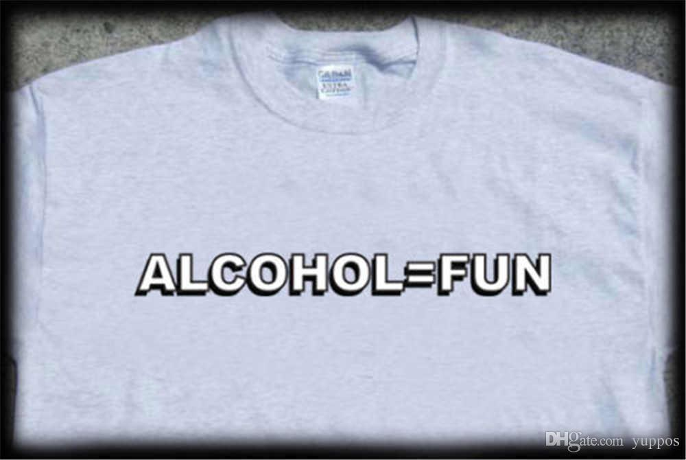 db9a7128e 2018 New Brand T Shirt Men Alcohol Equals Fun T Shirt Drinking Drunk Beer  College Frat High Quality Casual Clothing Fun T Shirts Online Shirts From  ...