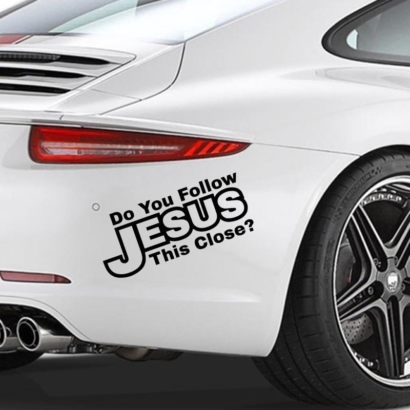 DO YOU FOLLOW JESUS THIS CLOSE Sticker Cute Car Bumper God Christian