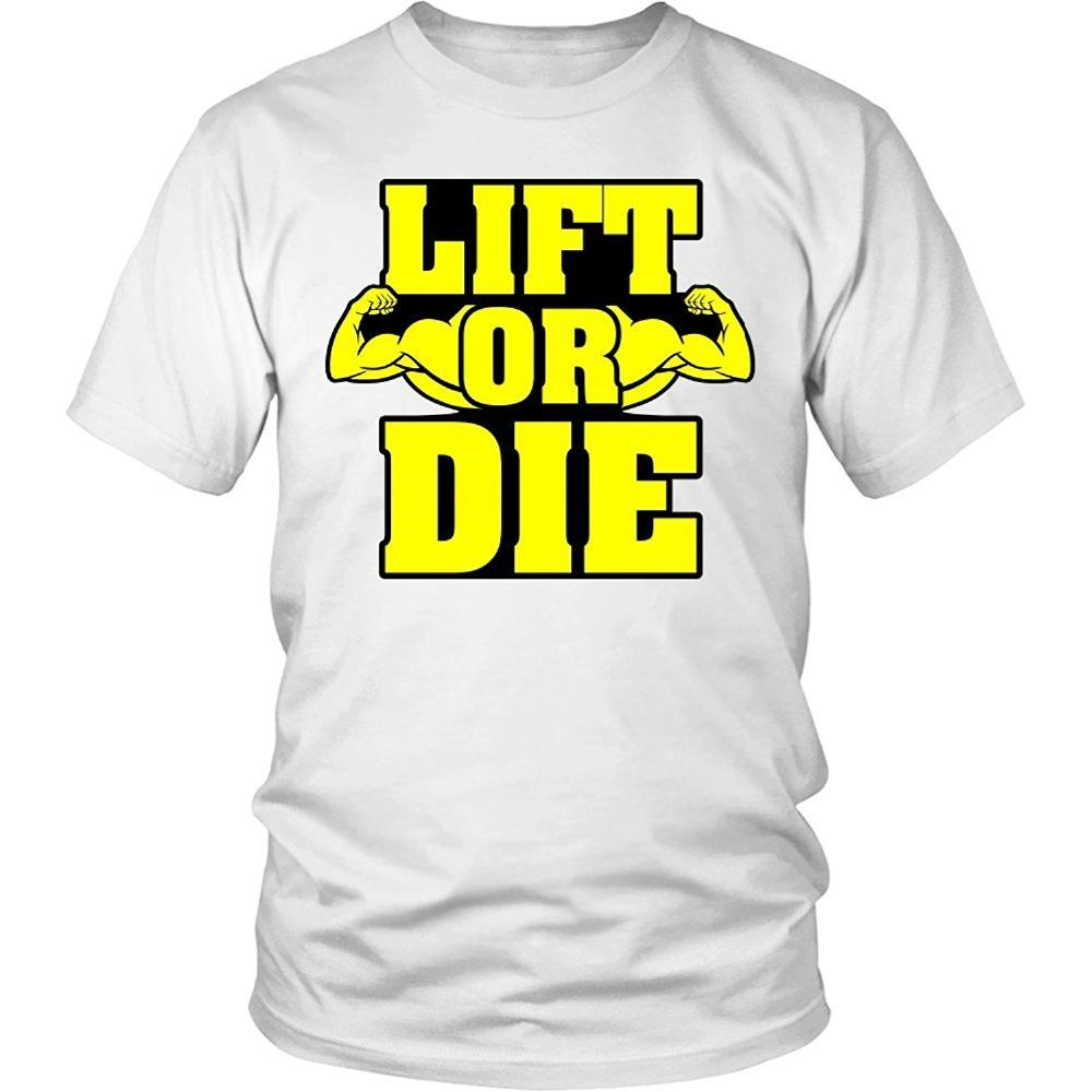 f15051e7 Lift Or Die Funny Weightlifting / Bodybuilding T Shirt Men New High Quality  T Shirt Designers Business Shirt From Eatopstore, $24.2  DHgate.Com