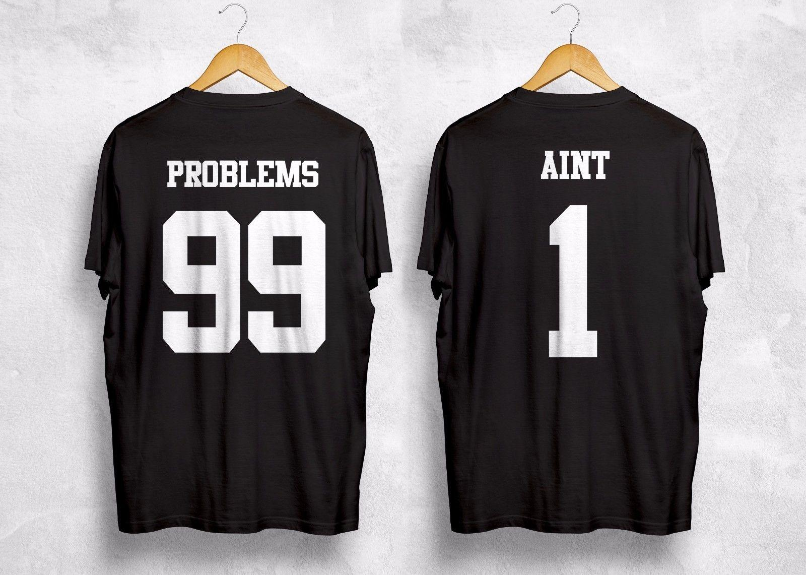 d8173909d1 I Got 99 Problems But Ain't One T Shirt Matching Couple Friends Best  BitchesFunny free shipping Casual tee