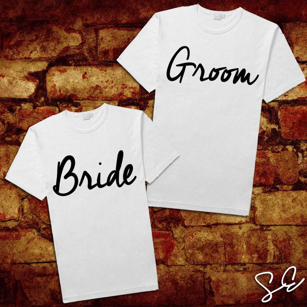 5158a638a6 Bride & Groom T SHIRTS His & Her Funny Cute Romance Wedding Gift Just  Married Crazy T Shirts Online Cool Looking T Shirts From Dhgategiff,  $11.01| DHgate.