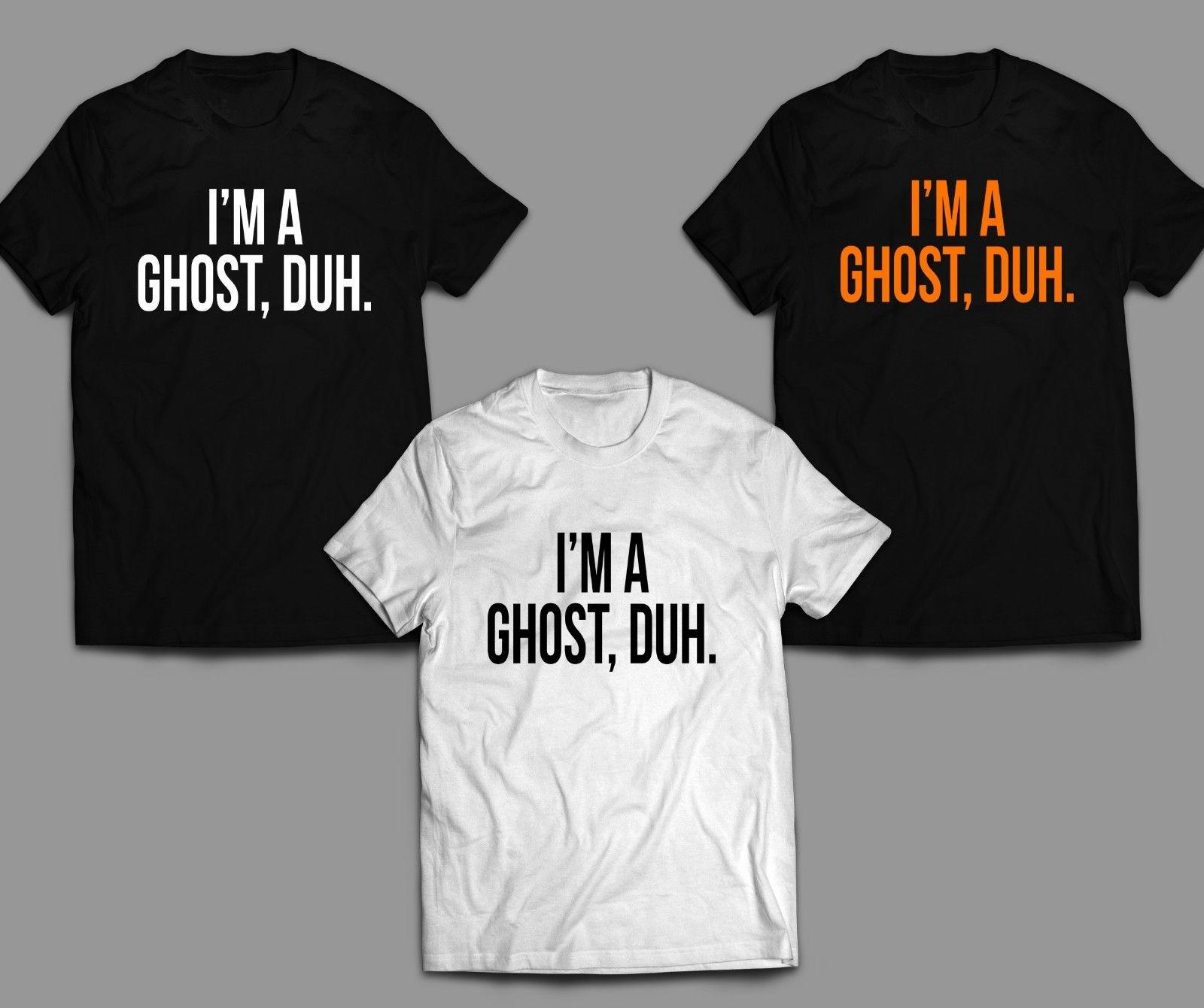 77200da82 I'm a ghost, duh. Halloween T-shirt Halloween costume Ghost Spooky Dress up  2018 Funny free shipping Unisex Casual tee gift top