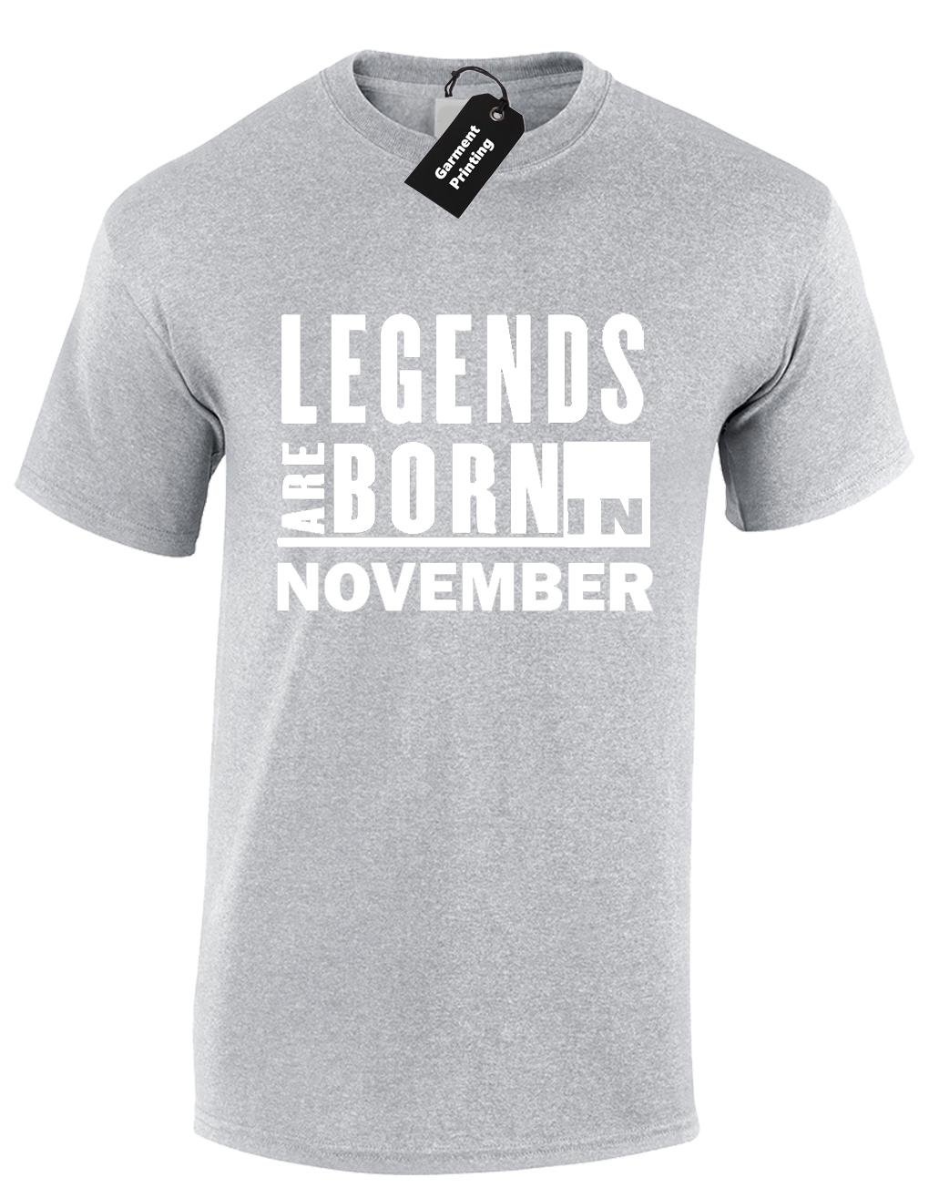 LEGENDS ARE BORN IN NOVEMBER MENS T SHIRT BIRTH MONTH SLOGAN NOVELTY Funny Unisex Casual Tee Gift Awesome Shirts Teet From Tshirtsinc