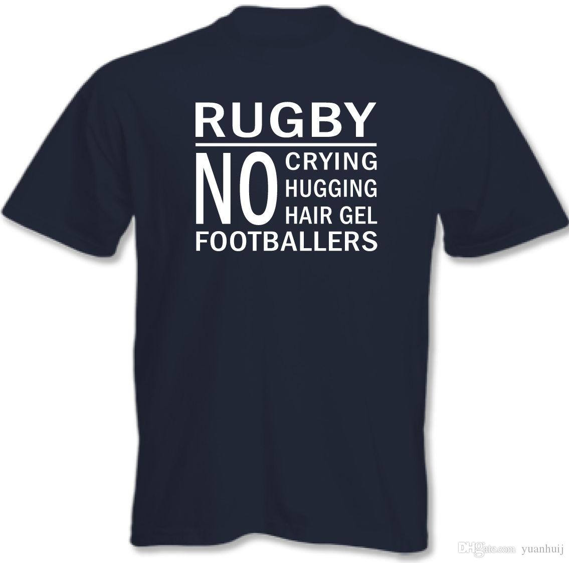 7e2543071 Rugby No Footballers Mens Funny T Shirt England Scotland Wales Ireland  Union Graphic T Shirt Design Own T Shirt From Teeotee, $10.66| DHgate.Com