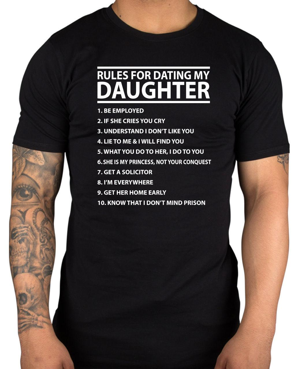 04a75f5a 10 Rules For Dating my Daughter T-shirts