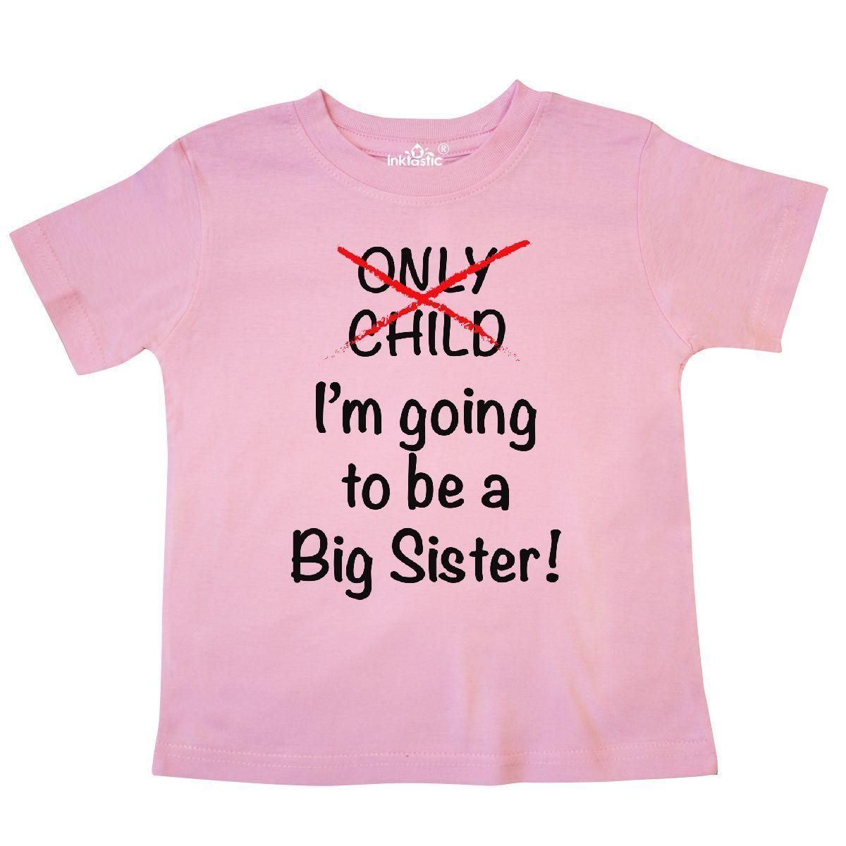 c894d59c Inktastic I'm Going To Be A Big Sister! Toddler T-Shirt Sister Only Child  Cute Funny free shipping Unisex Casual tee gift