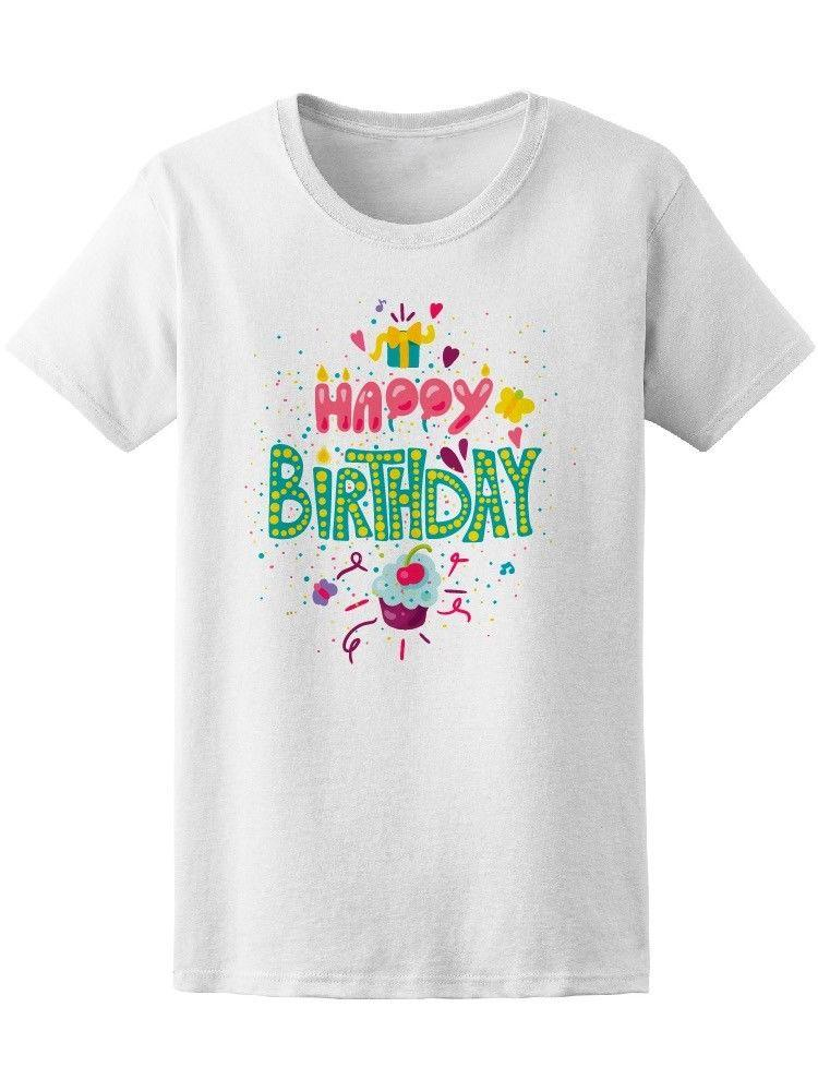 Happy Birthday Colorful Colors WomenS Tee Image By Shutterstock Shirts Design Online T From Lanshiren3 1164