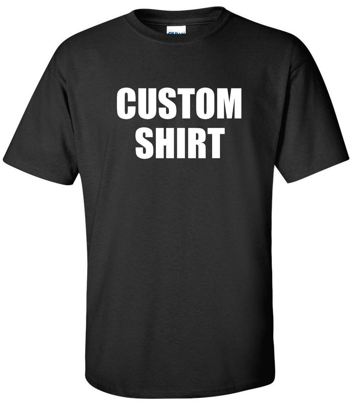 aa1a3623b Custom T Shirt Any Text Business Gift Customized Personalized Tees Tee Shirt  White T Shirts With Designs Cloth T Shirt From Lijian54, $12.08| DHgate.Com