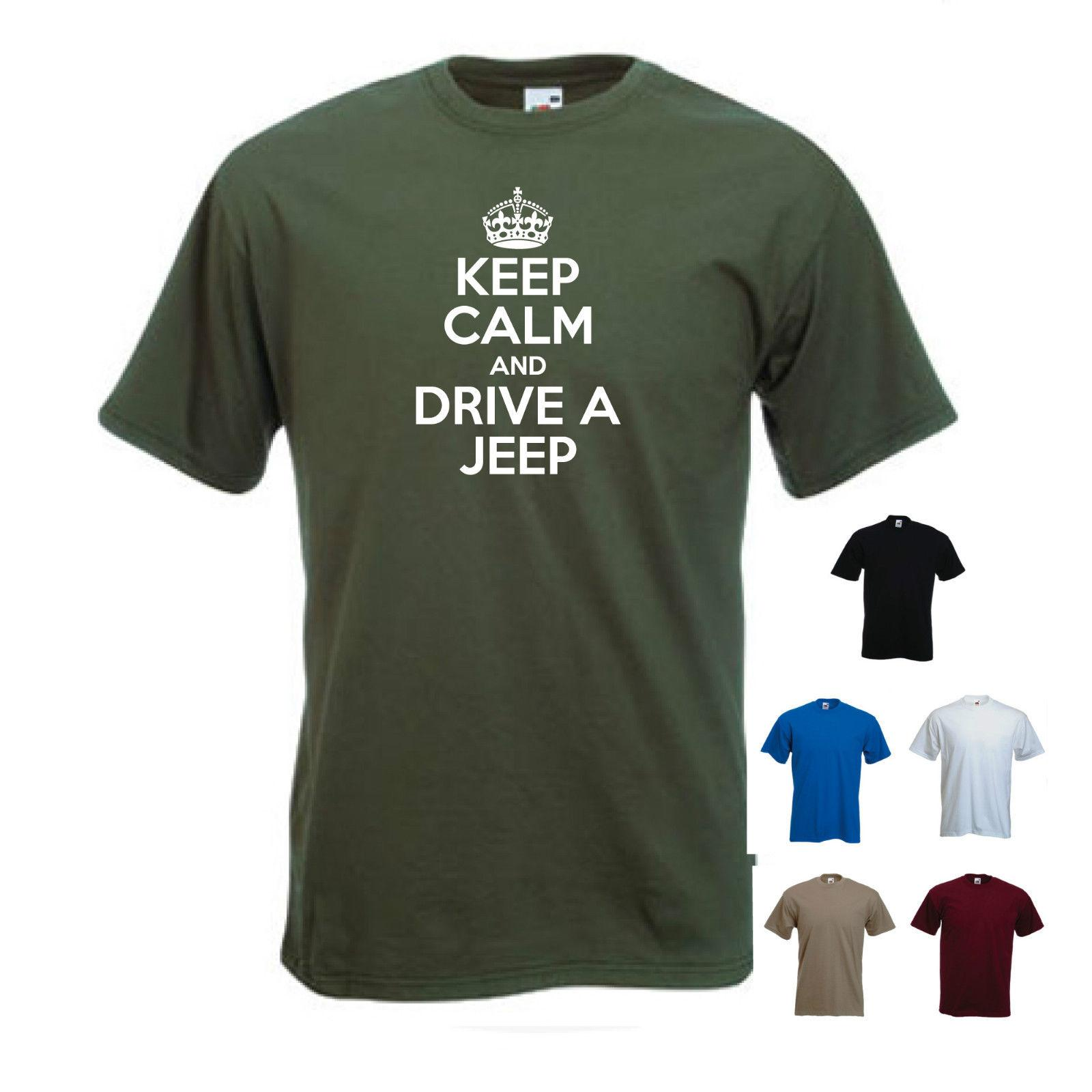 d04d8e513e6 Keep Calm And Drive A Jeep' Cherokee Wrangler Compass Funny T Shirt ...