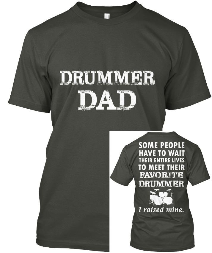 8ae13517 Drummer Dad Time Some People Have To Wait Their Popular Tagless Tee T Shirt  Different T Shirts Day Shirt From Smashingtshirts, $11.01| DHgate.Com