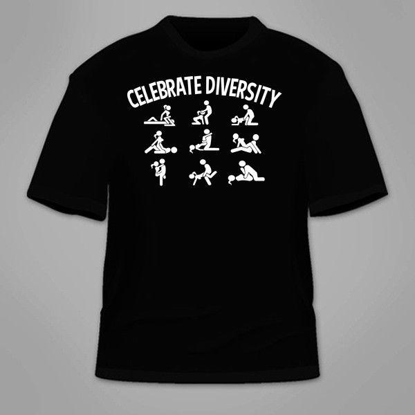 Celebrate Diversity Sex Positions T Shirt. Funny Mature Awesome Rude  College Tee Crazy T Shirts T Shirt Prints From Dizzykittenstore, $11.01|  DHgate.Com