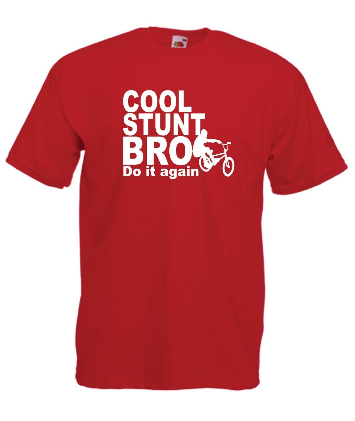 COOL STUNT BRO Bmx Bike Tee Xmas Birthday Gift Idea Mens Womens ADULT TSHIRT TOP Funny Unisex Casual Gag T Shirts With Prints From